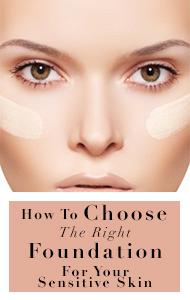 10 Best Foundation For Sensitive Skin